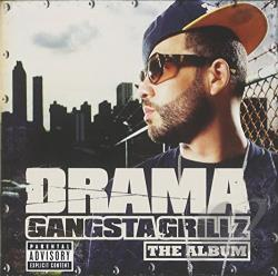 Drama - Gangsta Grillz: The Album CD Cover Art