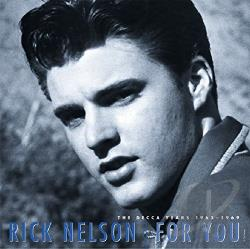 Nelson, Rick - For You: The Decca Years CD Cover Art