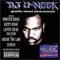 Dj U-Neek - Ghetto Street Pharmacist CD Cover Art