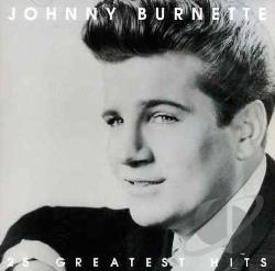 Burnette, Johnny - 25 Greatest Hits CD Cover Art