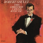 Goulet, Robert - This Christmas I Spend With You CD Cover Art