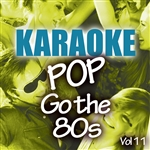 Starlite Karaoke - Karaoke Bash: Pop Go The 80s Vol 11 DB Cover Art