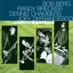 Berg, Bob - Jazz Times Superband CD Cover Art