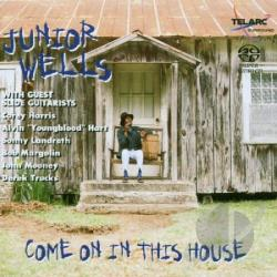 Wells, Junior - Come On In This House SA Cover Art