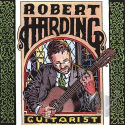 Harding, Robert - Robert Harding: Guitarist CD Cover Art