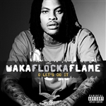Waka Flocka Flame - O Let's Do It DB Cover Art