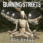 Burning Streets - Sit Still CD Cover Art