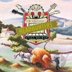 Kentucky Headhunters (Country) - Best of the Kentucky Headhunters: Still Pickin' CD Cover Art