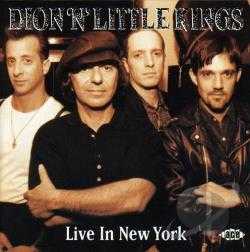 Dion / Little Kings - Live in New York CD Cover Art