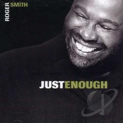 Smith, Roger - Just Enough CD Cover Art
