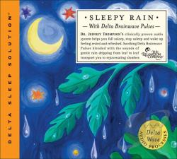 Thompson, Jeffrey D., Dr. - Sleepy Rain With Delta Brainwave Impulses CD Cover Art