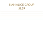 Sian Alice Group - 59.59 CD Cover Art