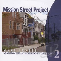 Mission Street Project - Make Levees CD Cover Art