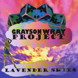 Wray, Grayson Project - Lavender Skies CD Cover Art