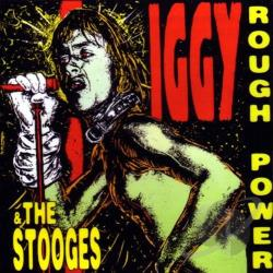 Iggy And The Stooges - Rough Power CD Cover Art