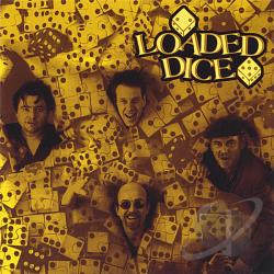 Loaded Dice - Loaded Dice CD Cover Art