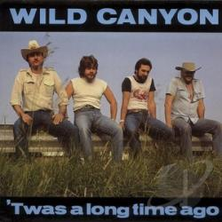 Wild Canyon - 'Twas a Long Time Ago CD Cover Art