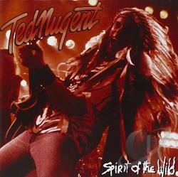 Nugent, Ted - Spirit of the Wild CD Cover Art