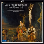 Bierwirth / Heidrich / Podger / Telemann / Winter - Telemann: Lukas Passion, 1748 CD Cover Art
