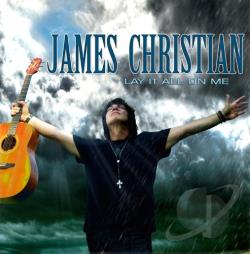 Christian, James - Lay It All on Me CD Cover Art