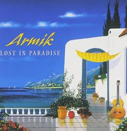 Armik - Lost in Paradise CD Cover Art
