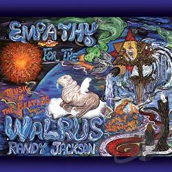 Randy Jackson (Zebra) - Empathy for the Walrus: Music of the Beatles, Songs of Hope CD Cover Art