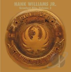 Williams, Hank, Jr. - Greatest Hits, Vol. 3 CD Cover Art