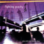 Fighting Gravity - You And Everybody Else CD Cover Art