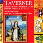Christ Church Oxford - Taverner: Music for Our Lady and Divine Office CD Cover Art