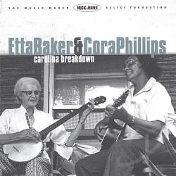 Baker, Etta / Cora Phillips - Carolina Breakdown CD Cover Art