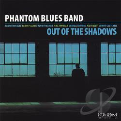 Phantom Blues Band - Out of the Shadows CD Cover Art