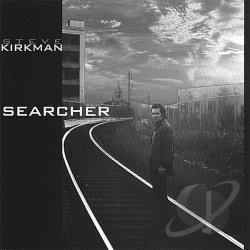 Kirkman, Steve - Searcher CD Cover Art