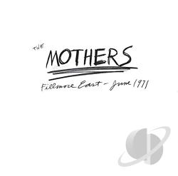Zappa, Frank / Zappa, Frank & The Mothers - Fillmore East: June 1971 CD Cover Art