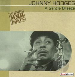 Hodges, Johnny - Gentle Breeze (1938-1954) CD Cover Art