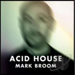 Mark broom acid house cd album for What is acid house music