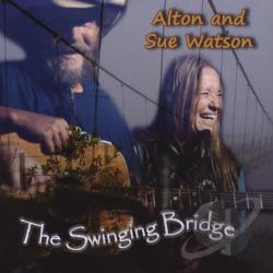 Watson, Alton & Sue - Swinging Bridge CD Cover Art