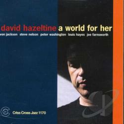 Hazeltine, David - World for Her CD Cover Art