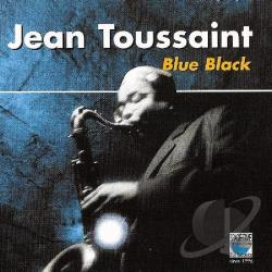 Toussaint, Jean - Blue Black CD Cover Art