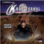 Knoc-Turn'al - L.A. Confidential Presents: Knoc-Turn'al CD Cover Art