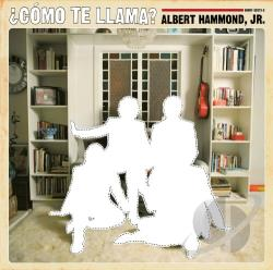 Hammond, Albert Jr. - Como Te Llama? CD Cover Art
