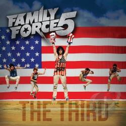 Family Force 5 - Third CD Cover Art