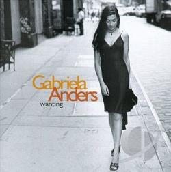 Anders, Gabriela - Wanting CD Cover Art