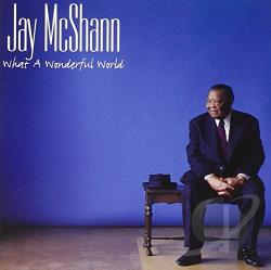 Mcshann, Jay - What a Wonderful World SA Cover Art