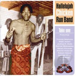 Hallelujah Chicken Run Band - Take One CD Cover Art