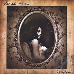 Cram, Sarah - Darlin CD Cover Art