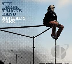 Derek Trucks Band - Already Free CD Cover Art
