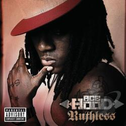 Hood, Ace - Ruthless CD Cover Art