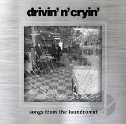 Drivin' N' Cryin' - Songs from the Laundromat CD Cover Art