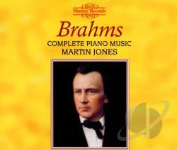 Jones, Martin: pno - Brahms: Complete Piano Music CD Cover Art