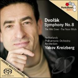 Dvorak / Kreizberg / Netherlands Philharmonic - Dvorak: Symphony No. 8; The Wild Dove; The Noon Witch CD Cover Art
